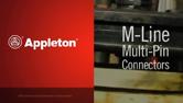 Appleton Multi-Pin Connector Installation