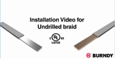 BURNDY® Undrilled Braid Installation