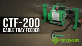 CTF-200 Cable Tray Feeder