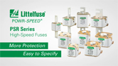 16 Ways PSR Series High-Speed Fuses Deliver More