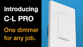The Flexibility of the Lutron Maestro C•L PRO Dimmer