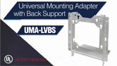 Orbit Industries' Universal Mounting Adapter with Back Support (UMA-LVBS)