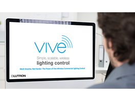 TRAINING WEBINAR: The Power of Vive Wireless Commercial Lighting Control