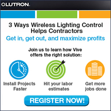 <b>GET IN, GET OUT, MAXIMIZE PROFITS<br></b><br>The lighting landscape is getting more and more challenging for electrical contractors – increased competition, a tighter labor market, and changing energy codes. Wireless lighting solutions, such as Vive by Lutron, can help you do more jobs faster, win more projects, and increase your profitability.<br>
