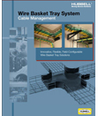 Hubbell Wiring Device-Kellems Develops Innovative Wire Basket Solutions