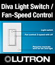 New! Diva Light Switch / Fan-Speed Control