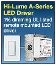 Hi-Lume®  A-Series LED Driver—NOW UL-LISTED