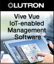Lutron Launches Vive Vue, IoT-enabled Management Software