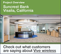 Simple design, easy installation – Wireless control helps this local bank keep the focus on its customers.