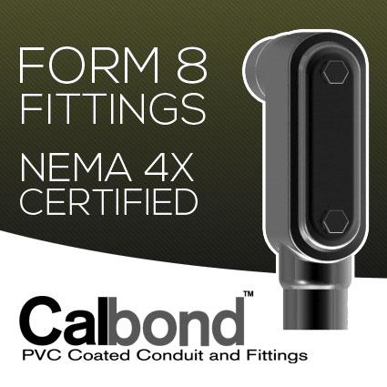 Calbond Form 8 Conduit Bodies Earn NEMA 4X Rating