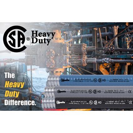 "Liquatite® Conduit Types LA, ZHLA, CBLA, and CSA are CSA Certified ""Heavy-Duty"""