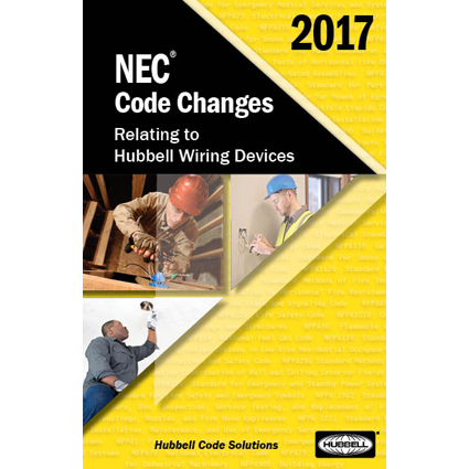 Hubbell Wiring Device-Kellems Details 2017 NEC® Changes in New Guide