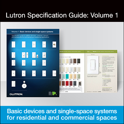 Newly updated! Lutron Specification Guide: Volume 1