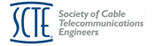 SCTE - Society Cable Telecommunications Engineers
