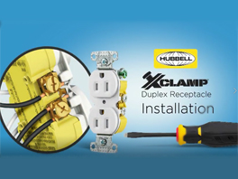 Hubbell Wiring Device-Kellems: How to Install the Xclamp Duplex Receptacle