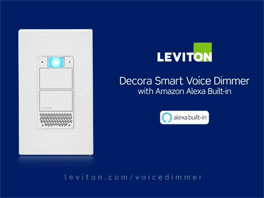 The Power of Voice with Leviton Decora Smart Dimmer