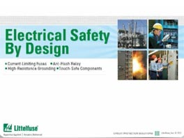 Littelfuse Improving Electrical Safety Using Current-Limiting Fuses
