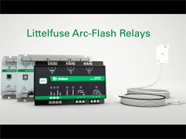 Littelfuse - How Do Arc-Flash Relays Work?