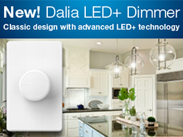 New! Dalia LED+ dimmer with SoftGlow locator light – combines a classic look with the latest lighting control technology