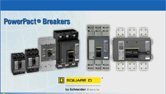 PowerPact® Molded Case Circuit Breakers